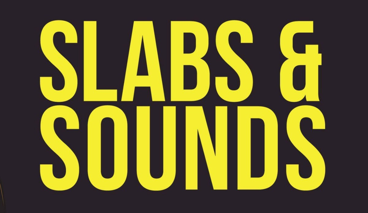 slabs and sounds